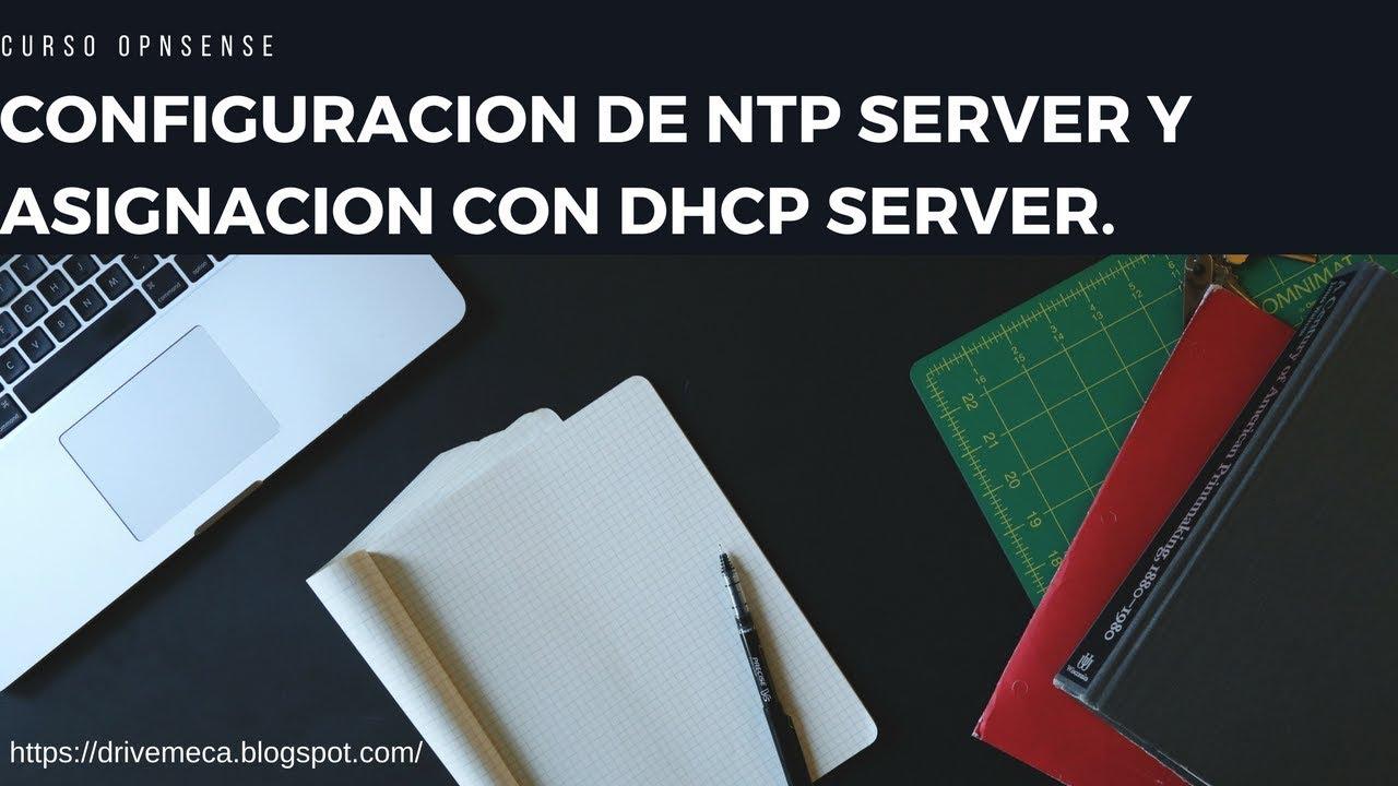 OPNsense Firewall | Configuración de NTP server y asignación con DHCP
