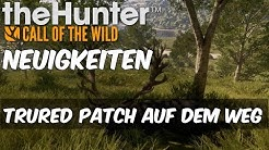 the Hunter Call of the Wild Neuigkeiten - TruRed Patch auf dem Weg | Deutsch |