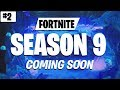 Fortnite Season 9 Leaks & Rumors #2 (Fortnite Season 9 News & Rumors)
