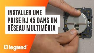 Comment installer une prise RJ45 Legrand Full Media dans un réseau multimédia ?