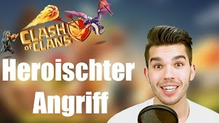 CLASH OF CLANS: Heroischster Angriff ✭ Let's Play Clash of Clans [Deutsch/German HD]