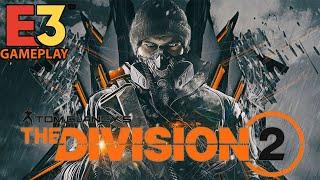 The Division 2 🎮 E3 2018