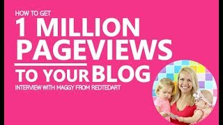 How to Grow Your Blog to 1 Million Page Views