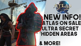 Atlas: NEW INFO! Game On Sale At Launch, Hidden Areas Taking Months To Find, & MORE!!