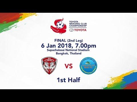 TMCC 2017 Final (2nd Leg) 1st Half - SCG Muangthong United FC vs Sanna Khanh Hoa BVN FC