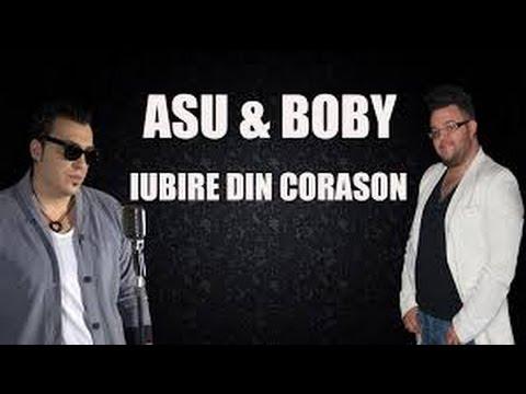 Asu & Boby - Iubire din corason ( Hituri Manele)