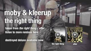 Moby & Kleerup - The Right Thing HQ audio