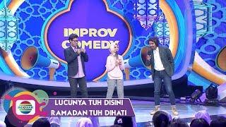 Video Improv Comedy: David, Neneng, & Dodit | Lucunya Tuh Disini Ramadan Tuh Dihati download MP3, 3GP, MP4, WEBM, AVI, FLV Juli 2018