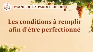 Musique chrétienne en français « Les conditions à remplir afin d'être perfectionné »