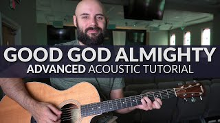 Good God Almighty - Croẁder - ADVANCED Acoustic Guitar Tutorial