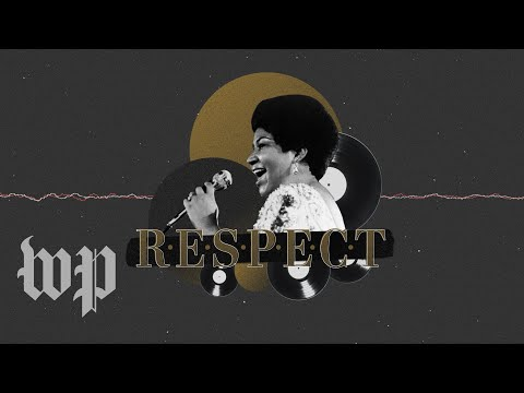 How 'Respect,' Aretha Franklin's iconic song, came to be