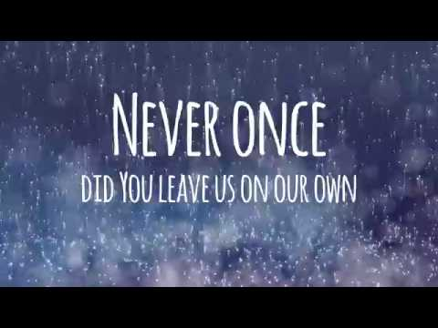 Never Once - Lyric Video