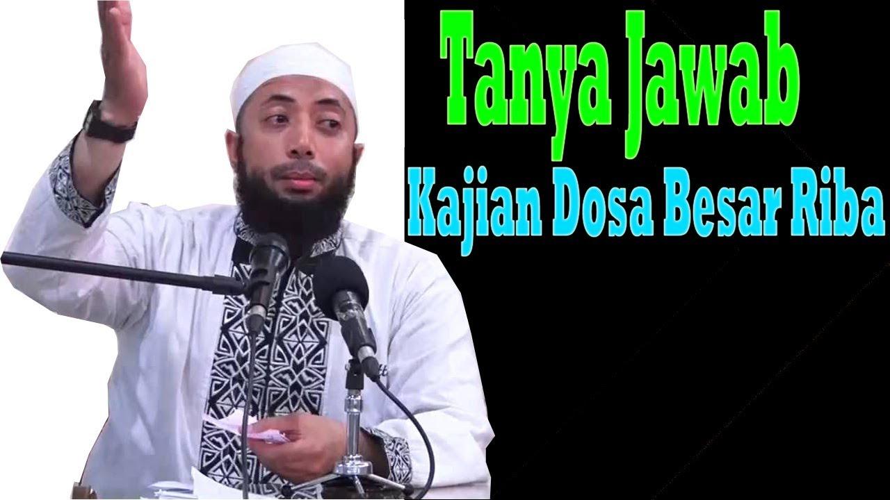 Tanya Jawab Kajian Dosa Besar RIBA | Ustadz Khalid