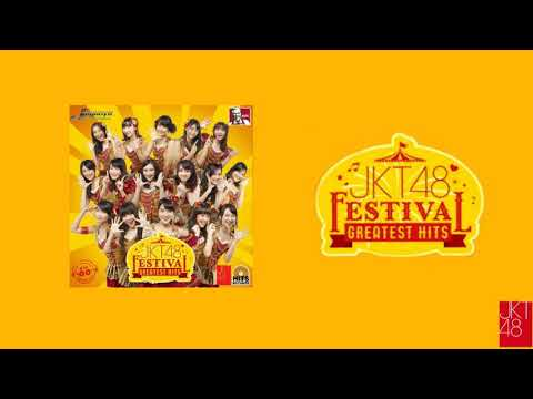 [AUDIO]  JKT Festival - JKT48 [Editing Vers.]