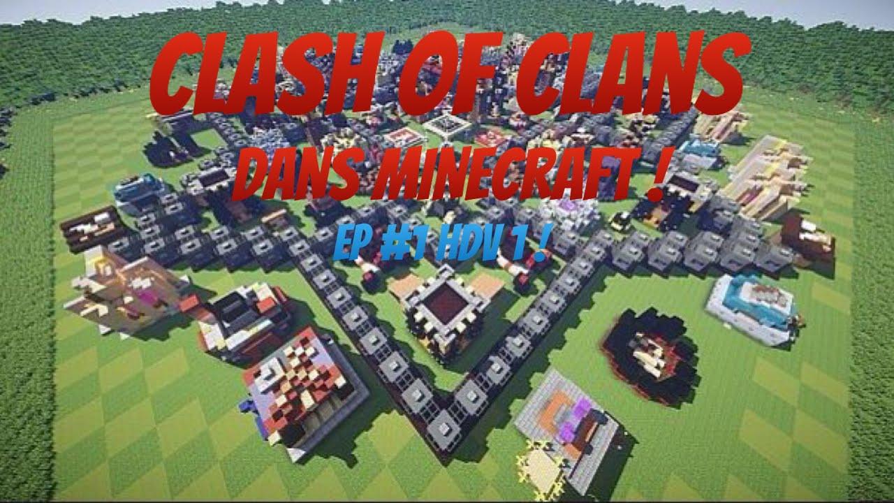 Clash of clans dans minecraft ep 1 h tel de ville 1 youtube - Video de minecraft ville ...