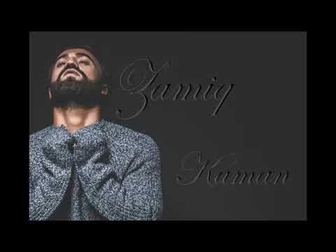 Zamiq Huseynov Kaman Mukemmel Sarki Bagimlilik Yapti