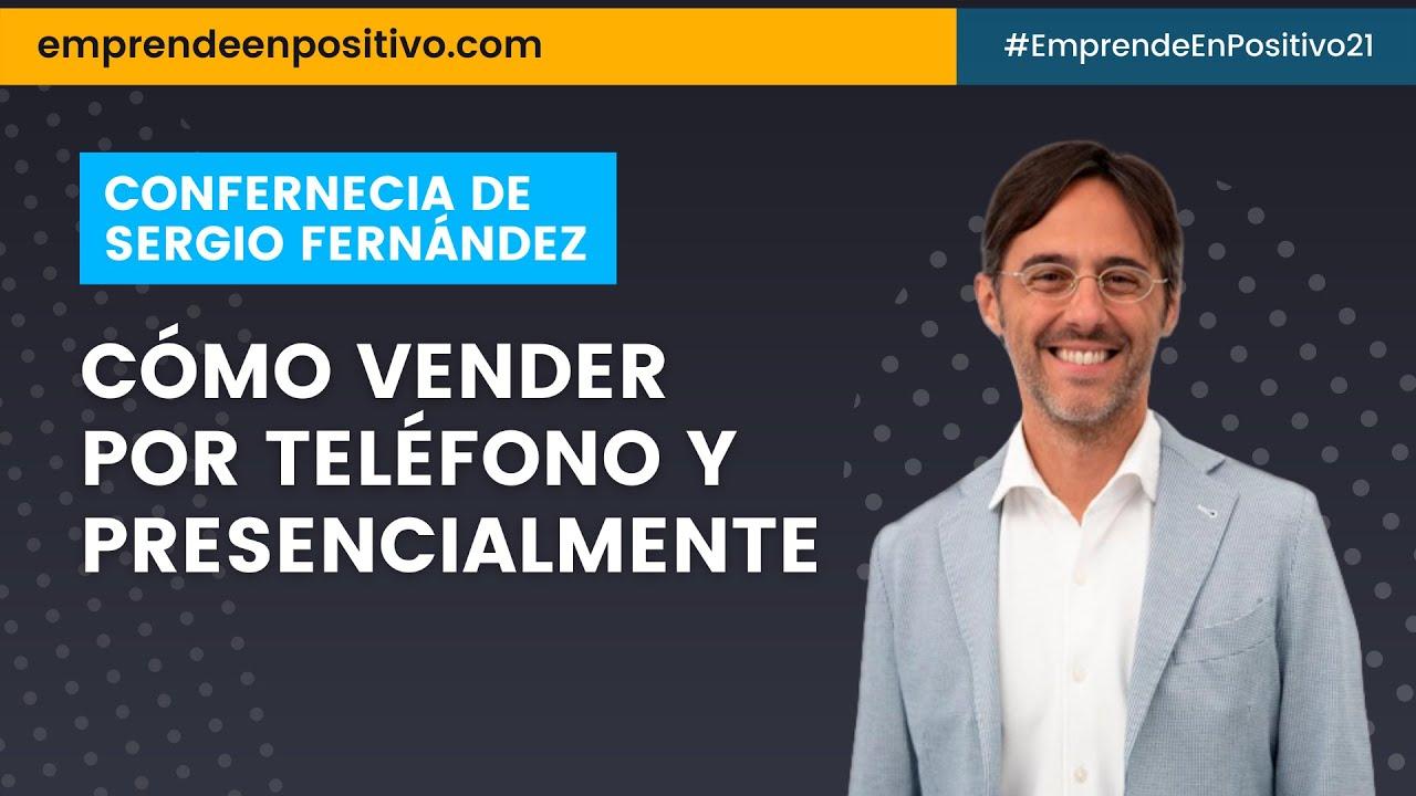 """Download Directo de Sergio Fernández: """"Cómo vender por teléfono y presencialmente"""""""
