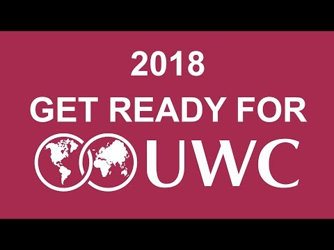2018, Get Ready for UWC!