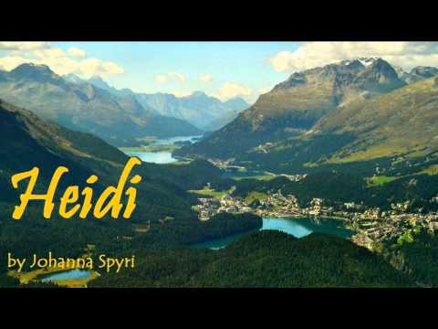 HEIDI - FULL Audio Book - by Johanna Spyri - Classic Literat