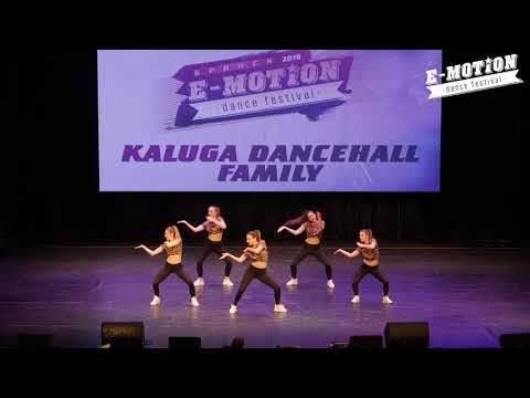 Kaluga Dancehall Family - Adults Beginners - E-Motion Dance Festival 2019