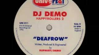 DJ Demo & Slipmatt - Happy Rollers 2 - Deafrow [UNI011 D]