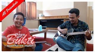 Download lagu Virgoun - Bukti || Bigha & AB Priambodo Cover