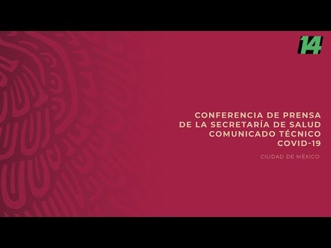 Conferencia De Prensa. Informe Diario Sobre Coronavirus COVID-19 En México. 07/04/2020