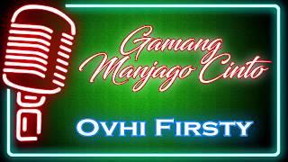 Gamang Manjago Cinto (Karaoke Minang) ~ Ovhi Firsty