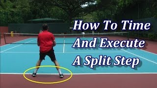 Tennis Split Step Timing, Execution And Drills