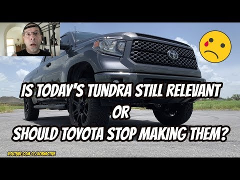 Is today's Tundra still relevant?