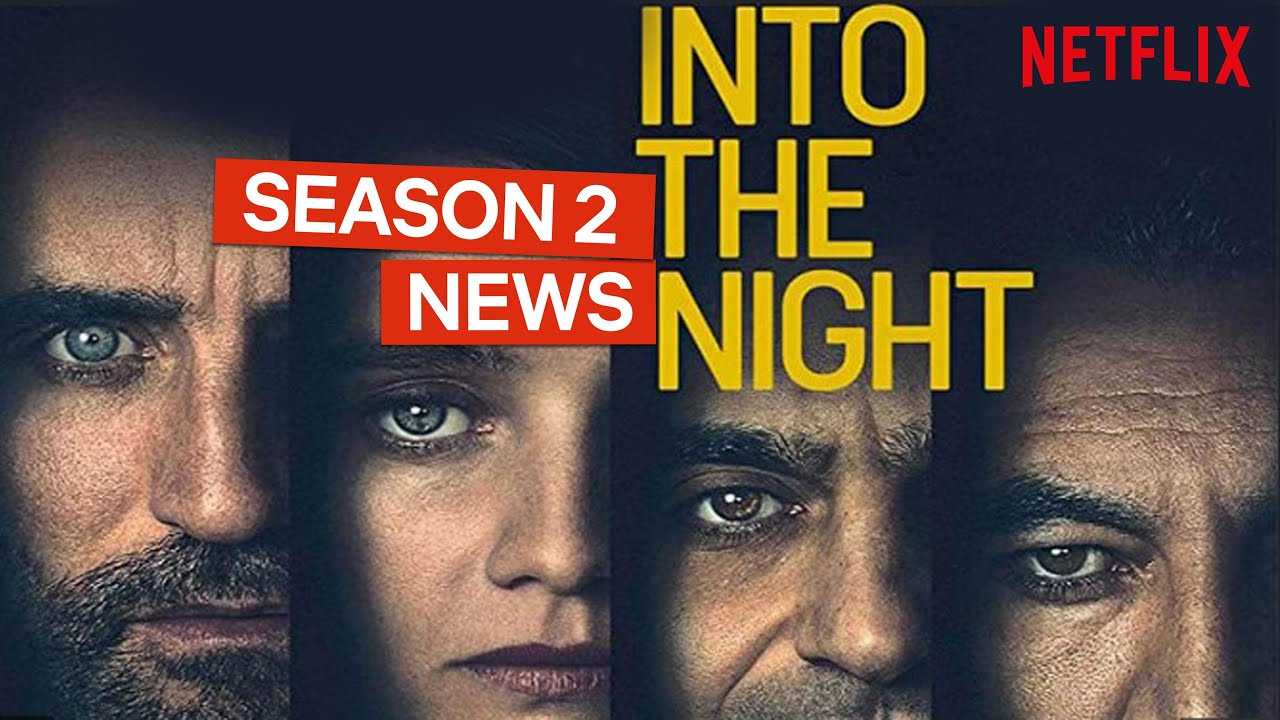 News On Into The Night Season 2 | Netflix - YouTube