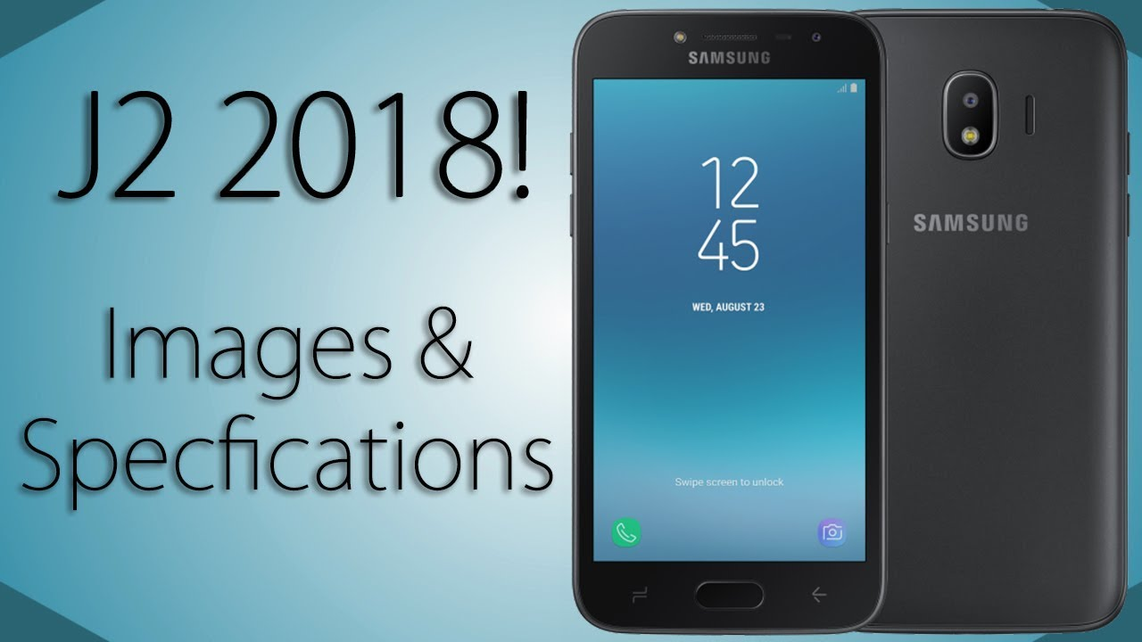 The Samsung Galaxy J2 2018 is coming!! Images and Specifications   !!