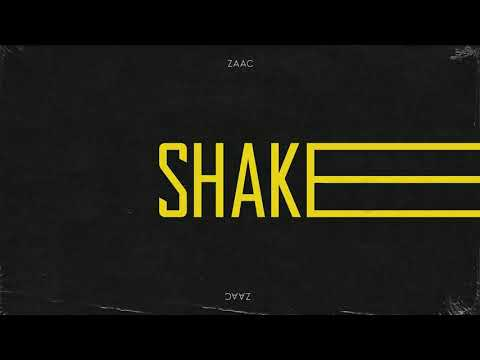 Zaac - Shake (Official Audio)