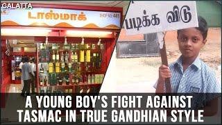 A Young Boy's Fight Against TASMAC in True Gandhian Style