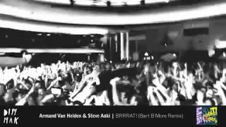 Download Armand Van Helden & Steve Aoki - BRRRAT! ( Bart B More Remix) MP3 song and Music Video