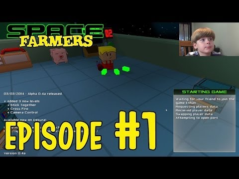 Let's Play Space Farmers (Alpha) (Episode 1)