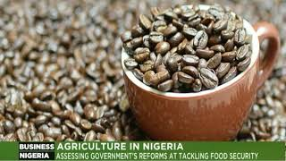 Business Nigeria 7th May 2018 | Nigeria's Food Security
