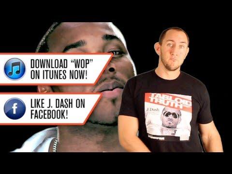 J. Dash's Hit Song WOP