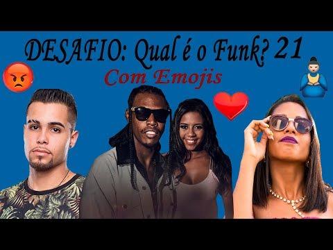 DESAFIO: Qual é o Funk? Com Emojis Parte 21 (MC Kekel, MC Rita, Jerry Smith, MC Loma, ...)