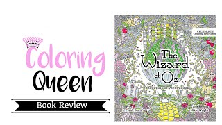 Wizard Of Oz Adult Coloring Book Review - Illustrated By Nikki Wright