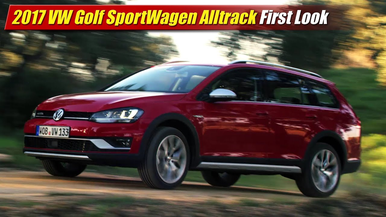 2017 Volkswagen Golf SportWagen Alltrack First Look - YouTube