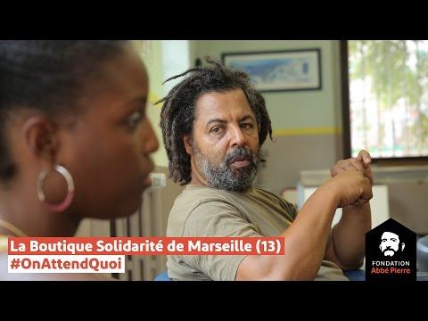 Boutique Solidarité de Marseille - #OnAttendQuoi