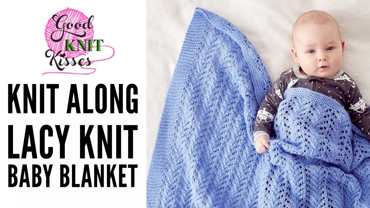 Knit Along Lacy Knit Baby Blanket With Bernat Baby Sport Youtube