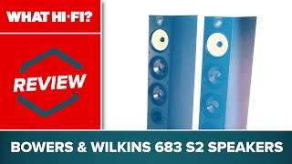 Bowers & Wilkins 683 S2 speakers review