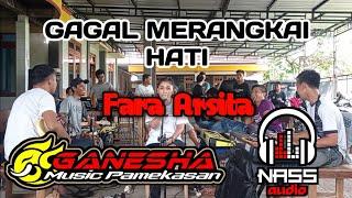 Gagal Merangkai Hati (Maulana Wijaya) Koplo Version - Fara Arsita || Ganesha music Pamekasan