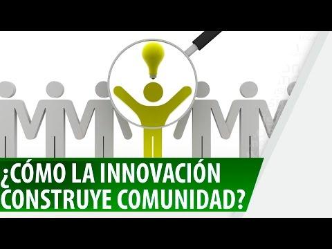 ¿Cómo la innovación construye comunidad? - NOS COGIÓ LA NOCHE