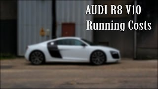 Audi R8 Running Costs - Fuel, Tyres, Insurance, Tax, Servicing, etc