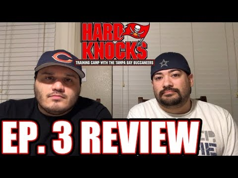 Hard Knocks: Tampa Bay Buccaneers Ep. 3 Review