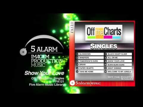 Show Your Love - 5 Alarm Music New Release