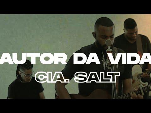 Cia. SALT – Autor da Vida